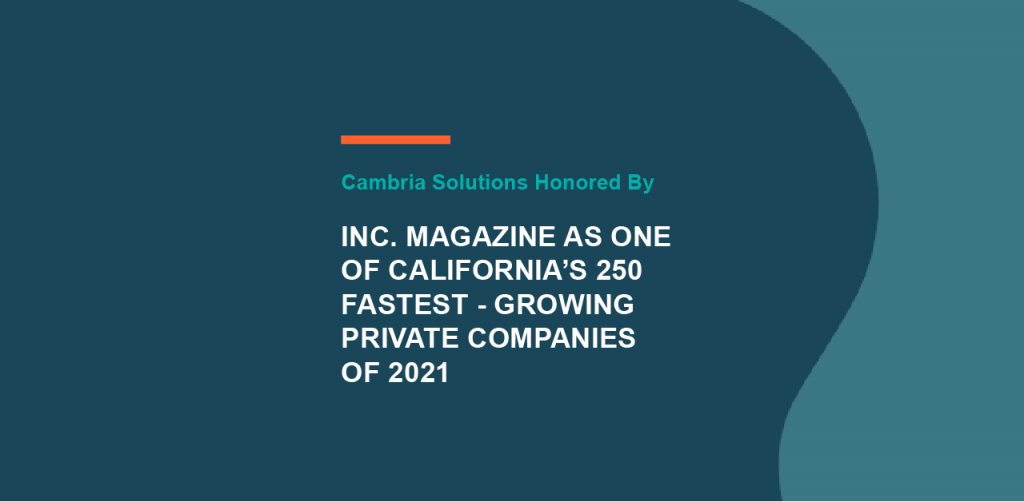 Cambria Honored by INC. Magazine