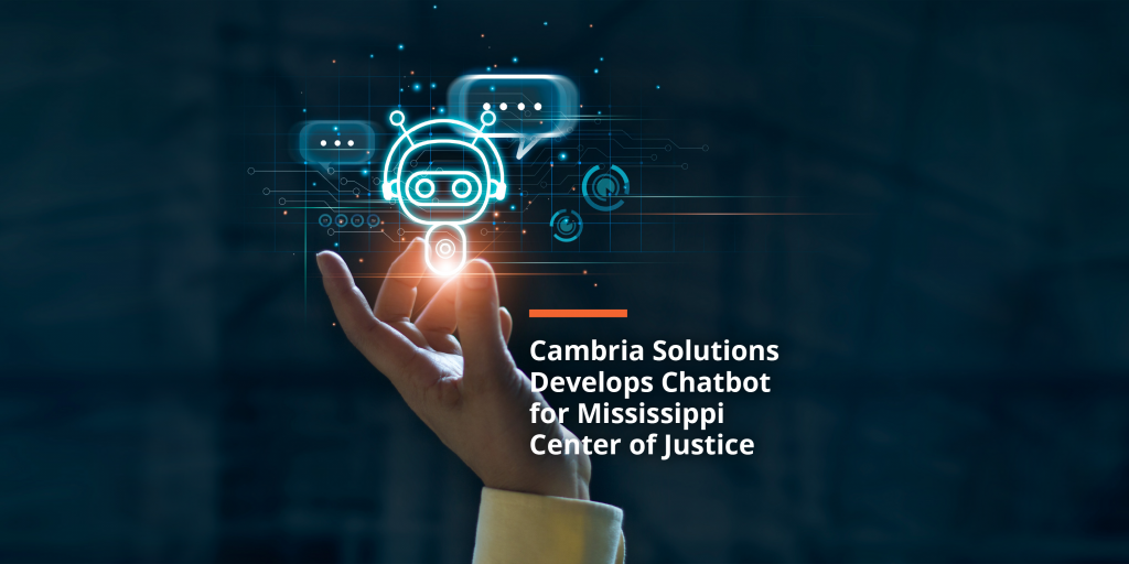 Cambria Solutions Develops Chatbot for Mississippi Center for Justice